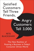 Satisfied Customers Tell Three Friends...Angry Customers Tell 3000
